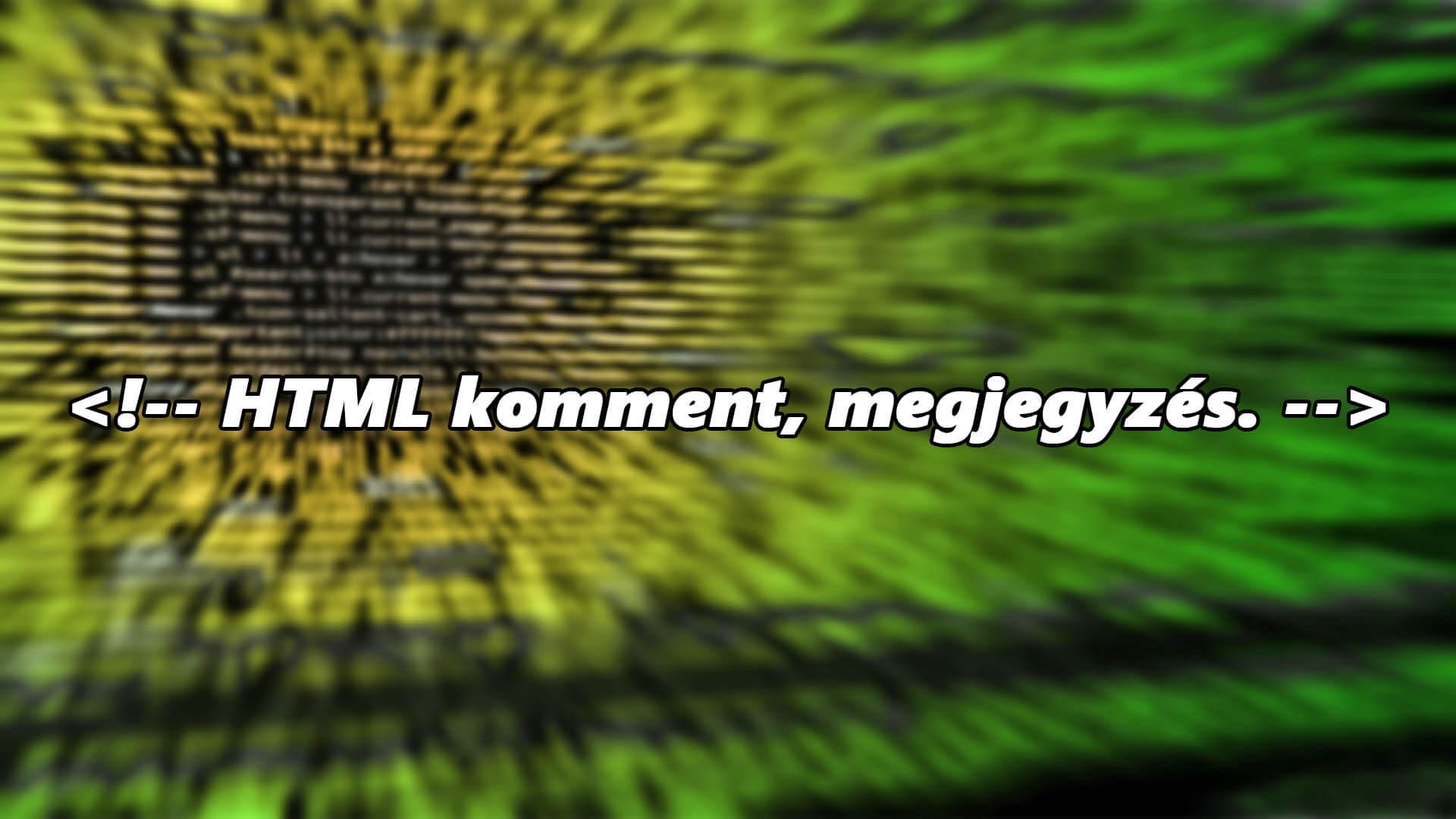 HTML kommentek, megjegyzések cikk nyitóképe