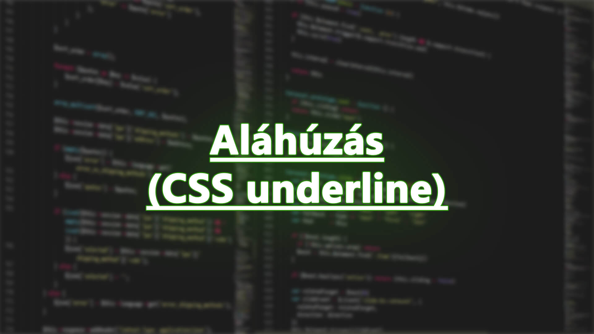 Szöveg aláhúzás CSS segítségével (CSS underline) cikk nyitóképe