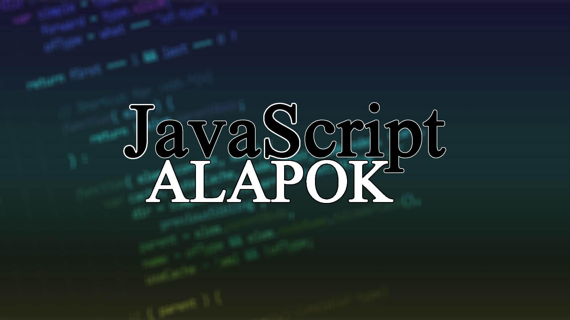 JavaScript alapok (A JS programozás alapjai) című cikk borítóképe
