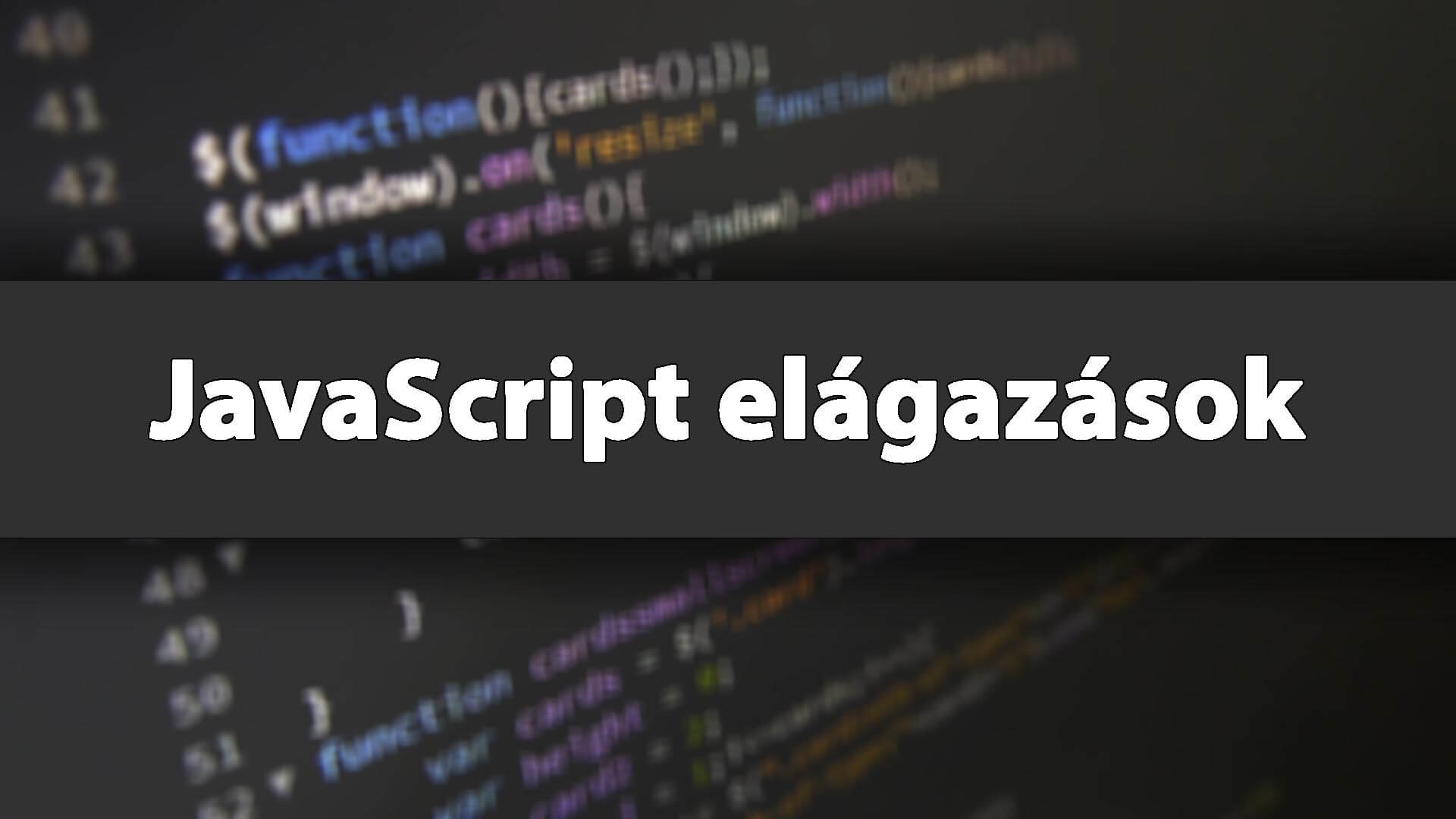 JavaScript elágazások (if, switch) című cikk borítóképe