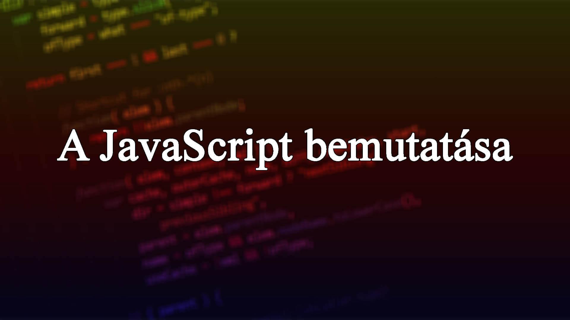 Mi az a JavaScript? A JavaScript (JS) bemutatása című cikk borítóképe