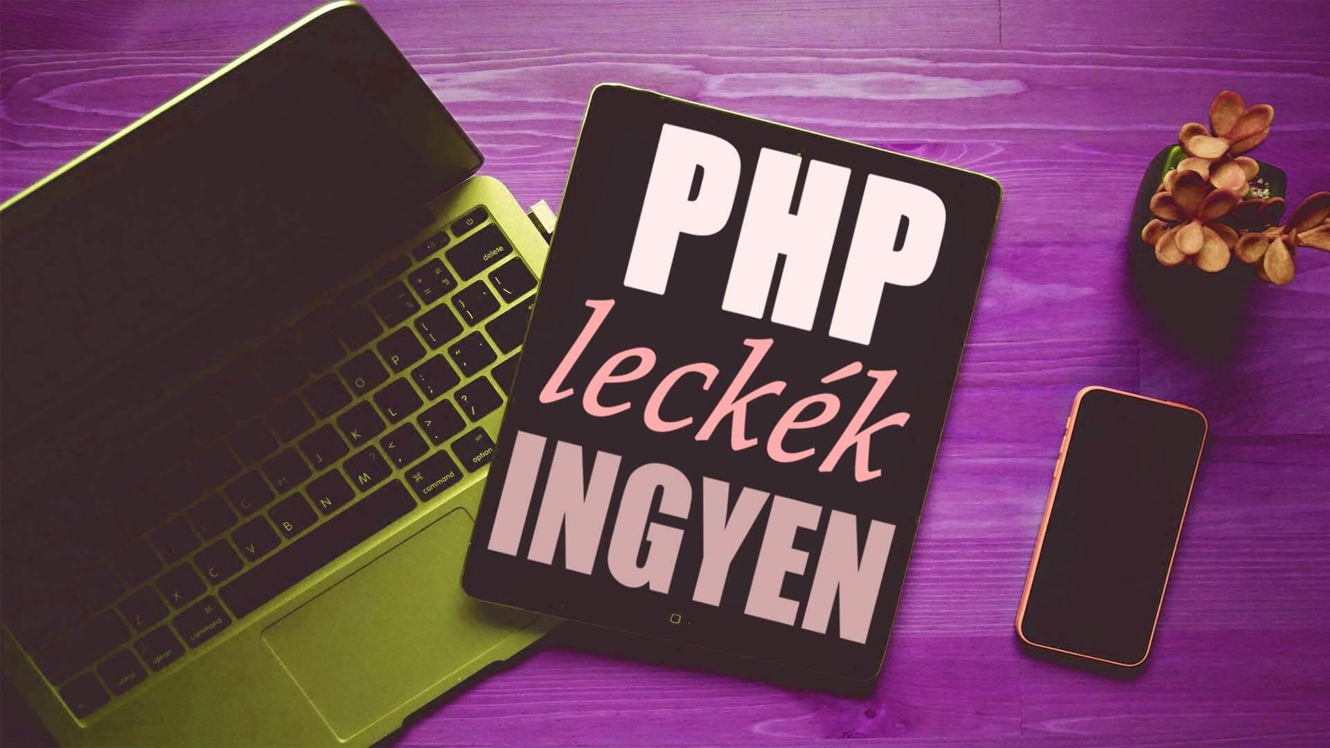 A PHP leckékhez készített kép, mely bemutatja, hogy weboldalunkon ingyenesen tanulható a PHP nyelv