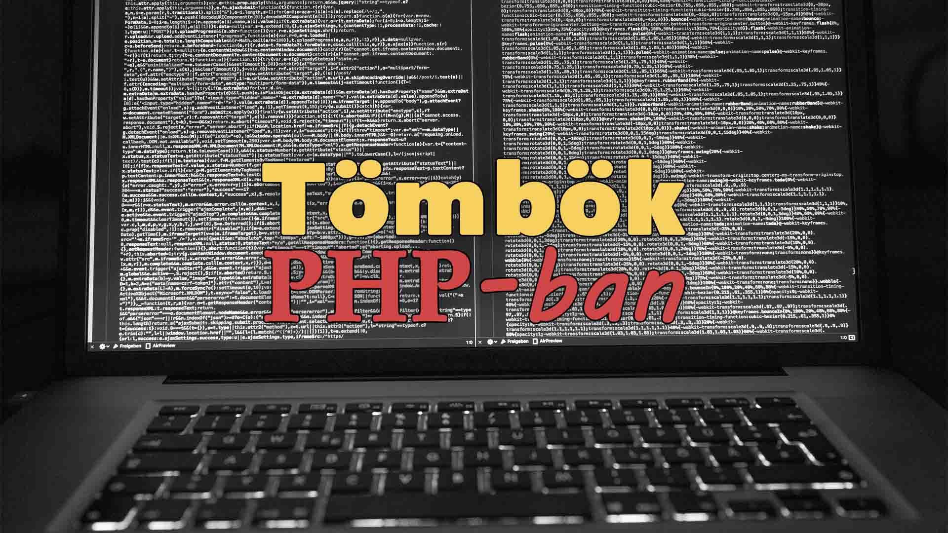 Műveletek tömbökkel a PHP-ban (Tömb létrehozása, elemek hozzáadása, felülírása, törlése, tömb hosszának megállapítása, elemeinek kiíratása) című cikk borítóképe